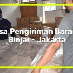 Jasa Pengiriman barang Binjai ke Jakarta