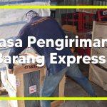 Jasa Pengiriman Barang Express