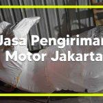 Jasa Pengiriman Motor JNE Jakarta