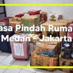 Jasa Pindahan Rumah Medan Ke Jakarta
