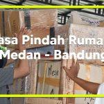Jasa Pindahan Rumah Medan Ke Bandung