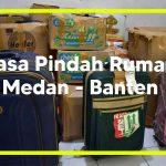 Jasa pindahan rumah Medan ke Banten