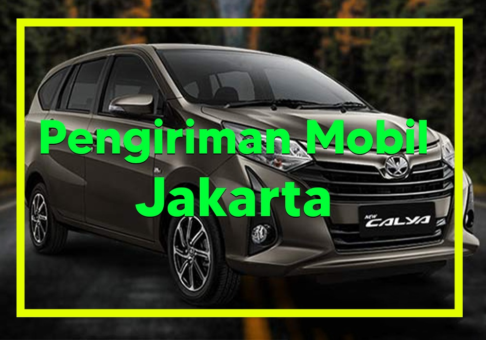 Pengiriman Mobil Jakarta