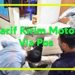 Tarif Kirim Motor Via Pos