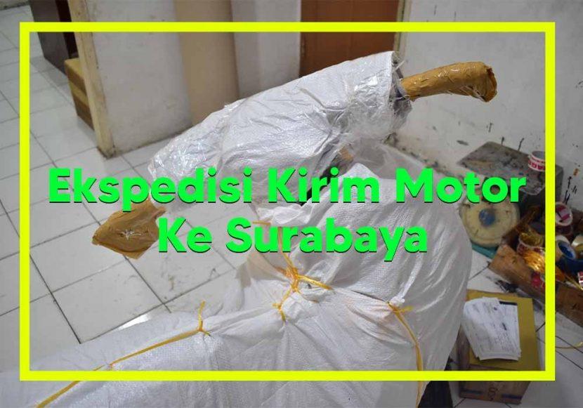 Ekspedisi Kirim Motor Ke Surabaya