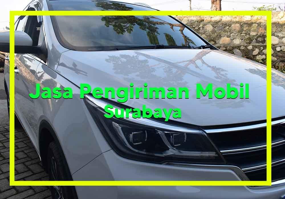 Pengiriman Mobil Surabaya